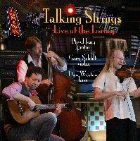Talking Strings  Live at the Loring